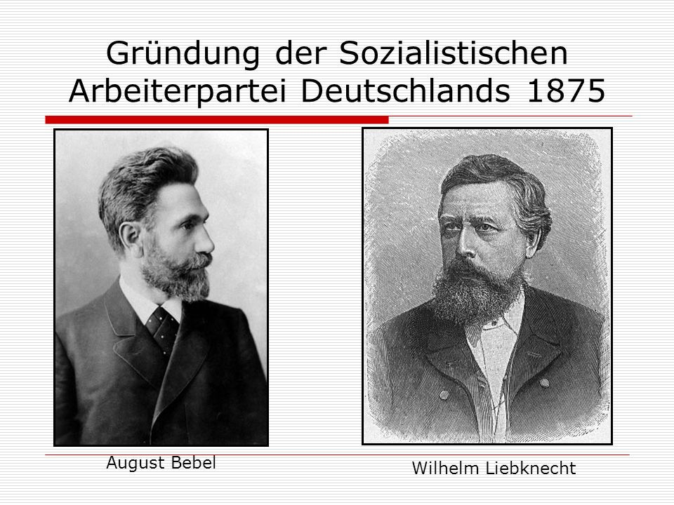 Gründung der Sozialistischen Arbeiterpartei Deutschlands 1875