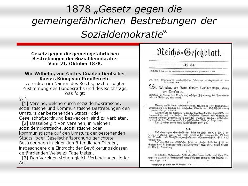 """1878 """"Gesetz gegen die gemeingefährlichen Bestrebungen der Sozialdemokratie"""
