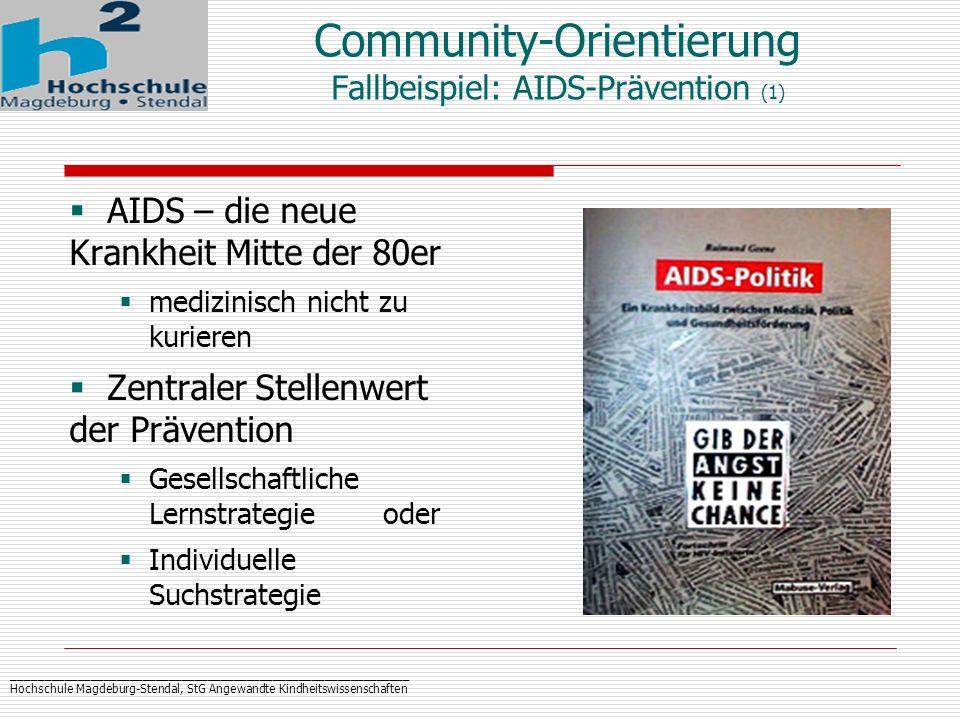 Community-Orientierung Fallbeispiel: AIDS-Prävention (1)