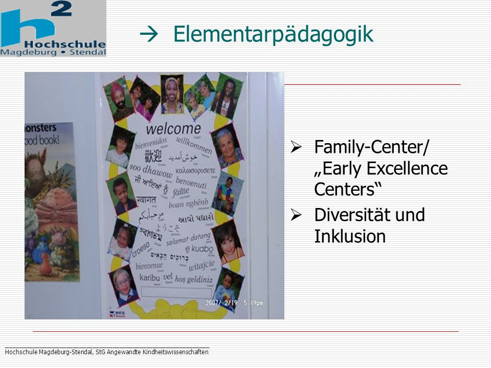 " Elementarpädagogik Family-Center/ ""Early Excellence Centers"