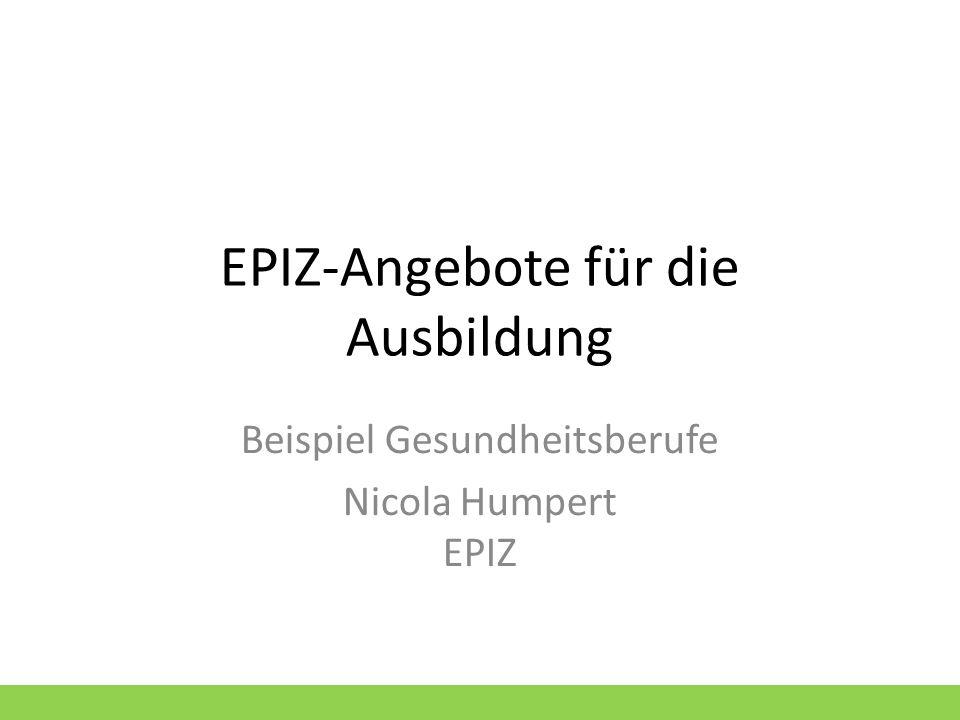 EPIZ-Angebote für die Ausbildung