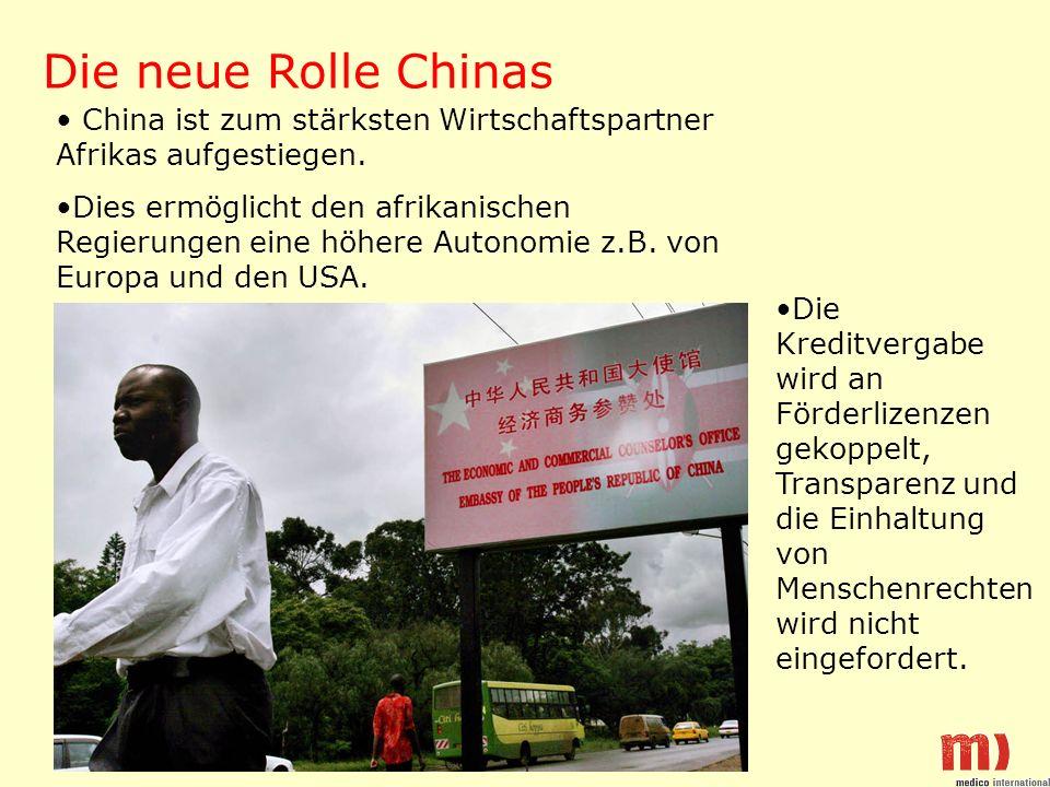 Die neue Rolle Chinas China ist zum stärksten Wirtschaftspartner Afrikas aufgestiegen.