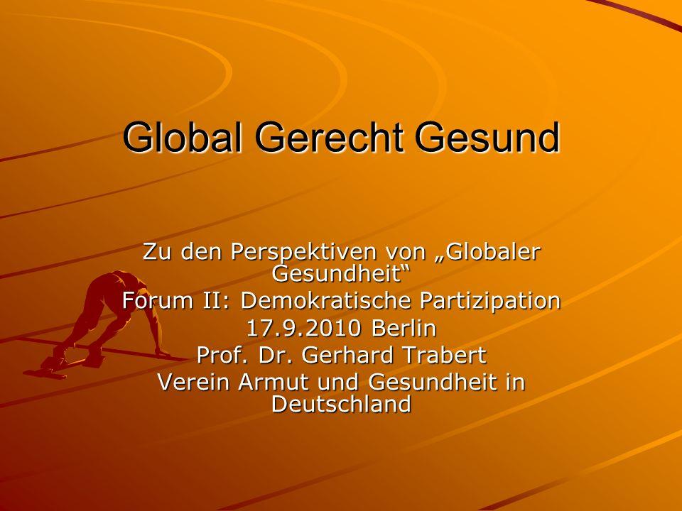 """Global Gerecht Gesund Zu den Perspektiven von """"Globaler Gesundheit"""