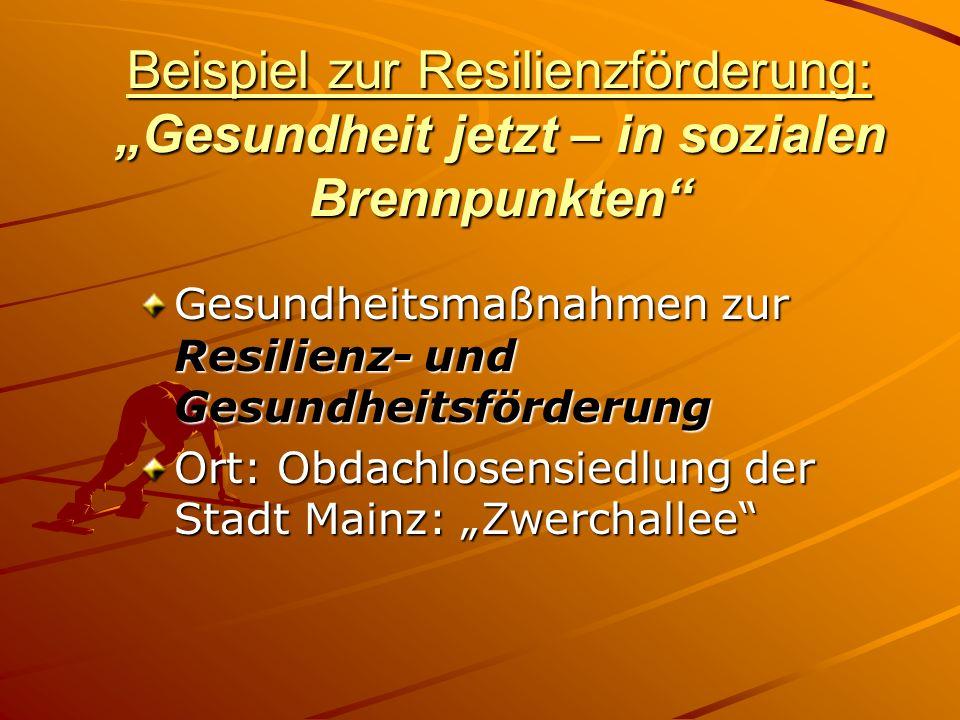 """Beispiel zur Resilienzförderung: """"Gesundheit jetzt – in sozialen Brennpunkten"""