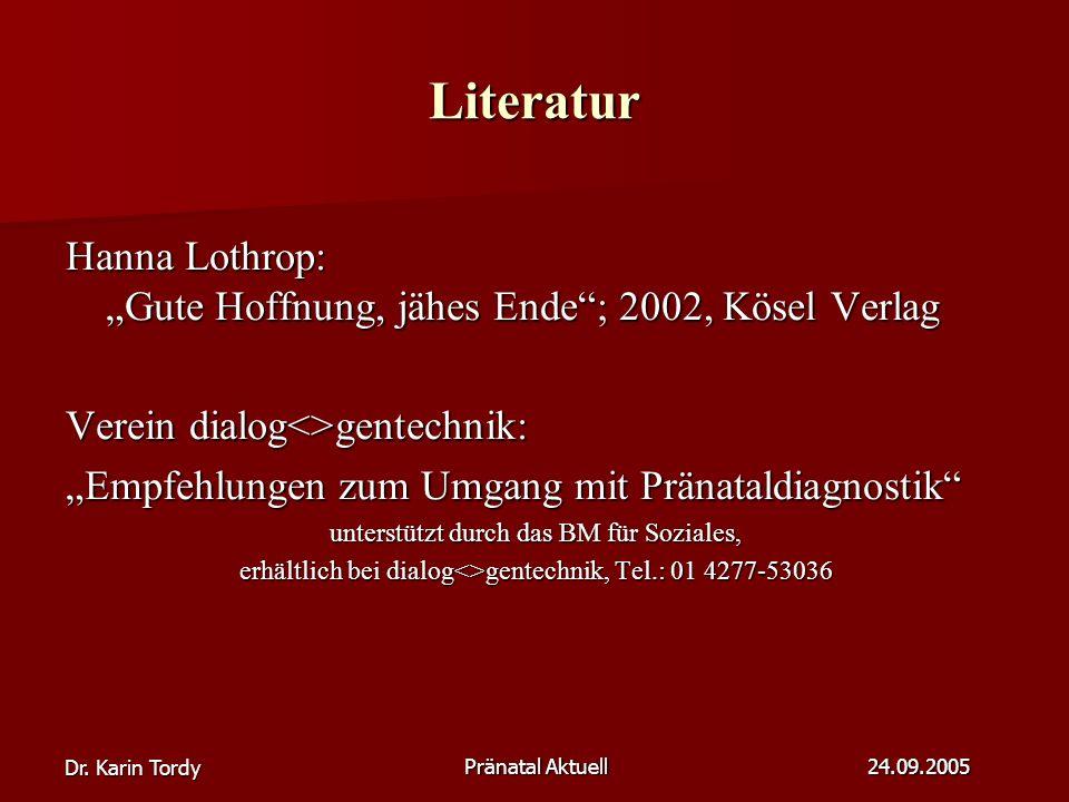 "Literatur Hanna Lothrop: ""Gute Hoffnung, jähes Ende ; 2002, Kösel Verlag. Verein dialog<>gentechnik:"