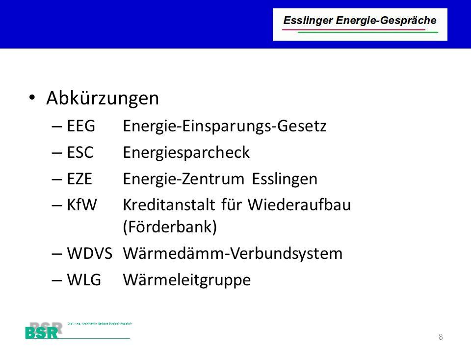 Abkürzungen EEG Energie-Einsparungs-Gesetz ESC Energiesparcheck