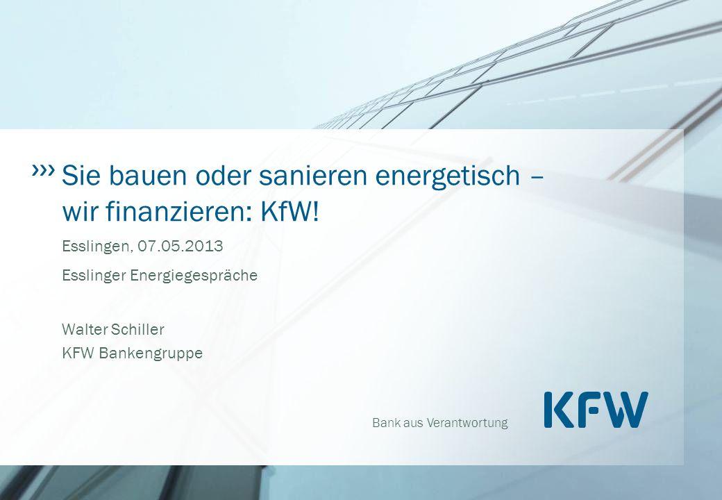 Sie bauen oder sanieren energetisch – wir finanzieren: KfW!