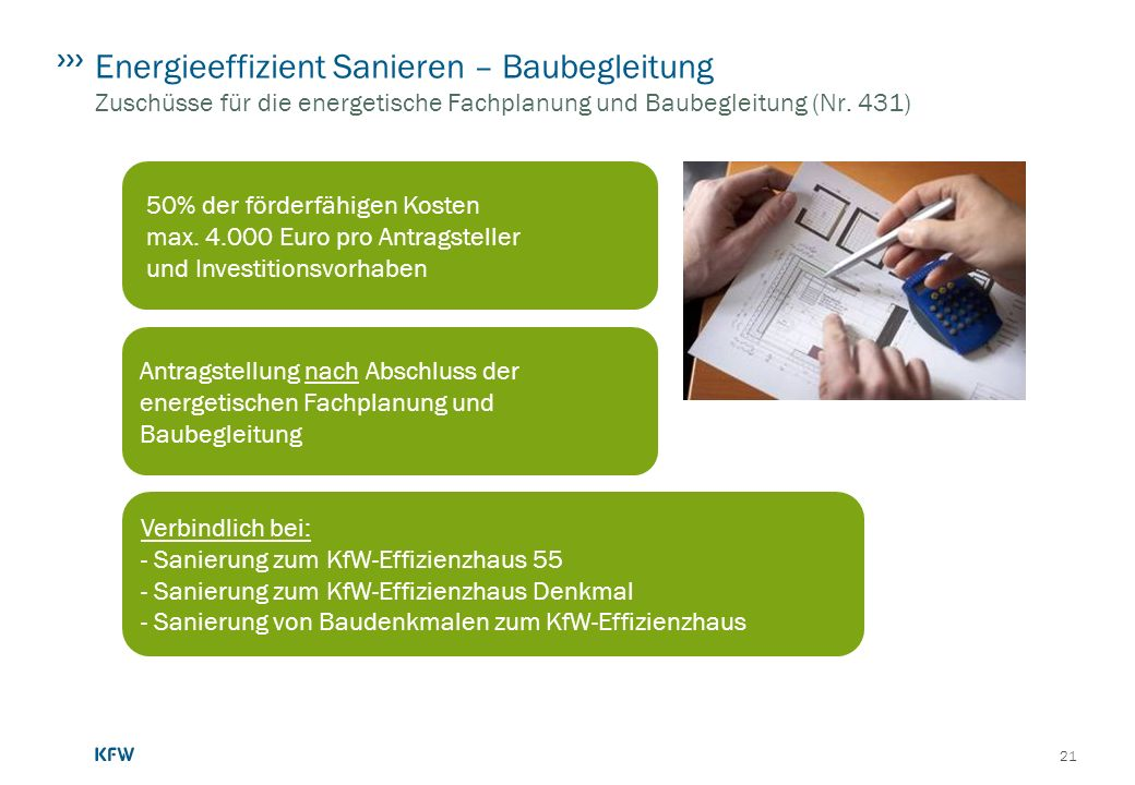 Energieeffizient Sanieren – Baubegleitung Zuschüsse für die energetische Fachplanung und Baubegleitung (Nr. 431)