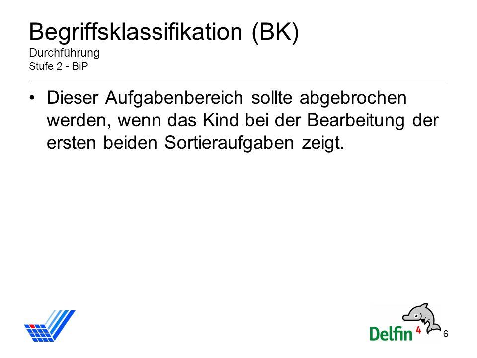 Begriffsklassifikation (BK) Durchführung Stufe 2 - BiP