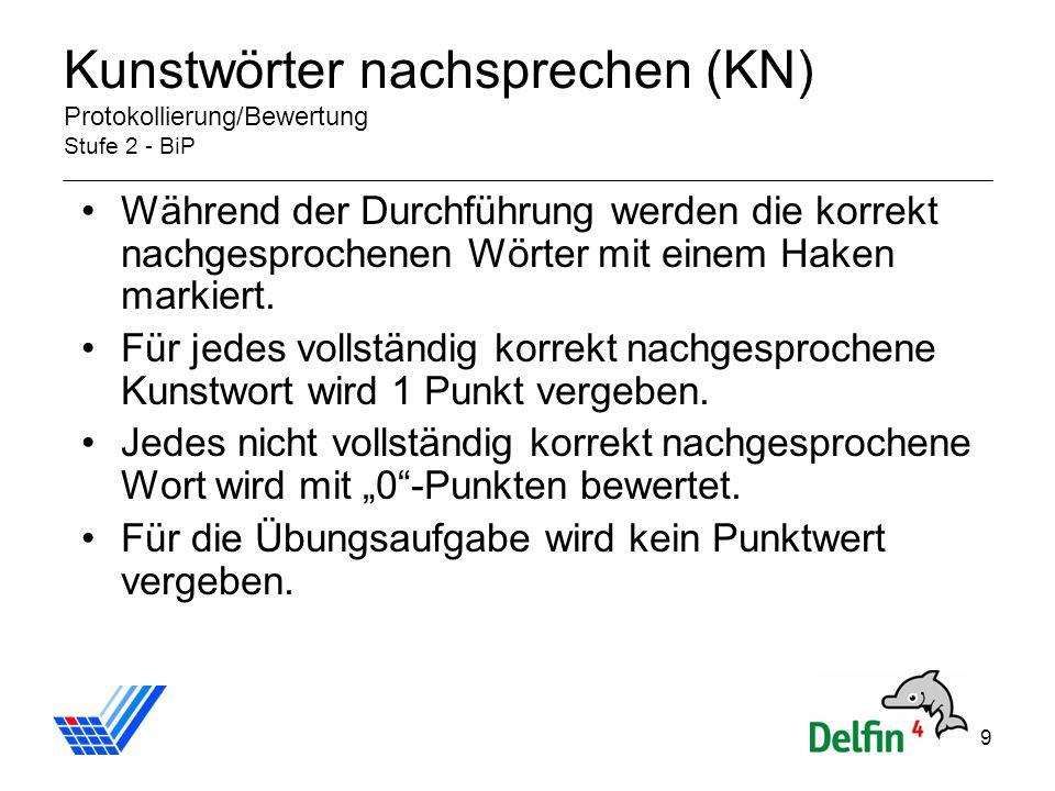 Kunstwörter nachsprechen (KN) Protokollierung/Bewertung Stufe 2 - BiP