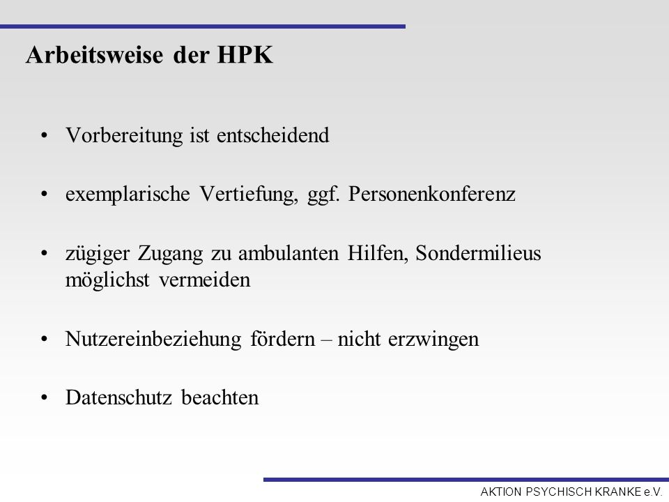Arbeitsweise der HPK Vorbereitung ist entscheidend