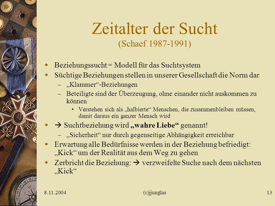 Zeitalter der Sucht (Schaef 1987-1991)