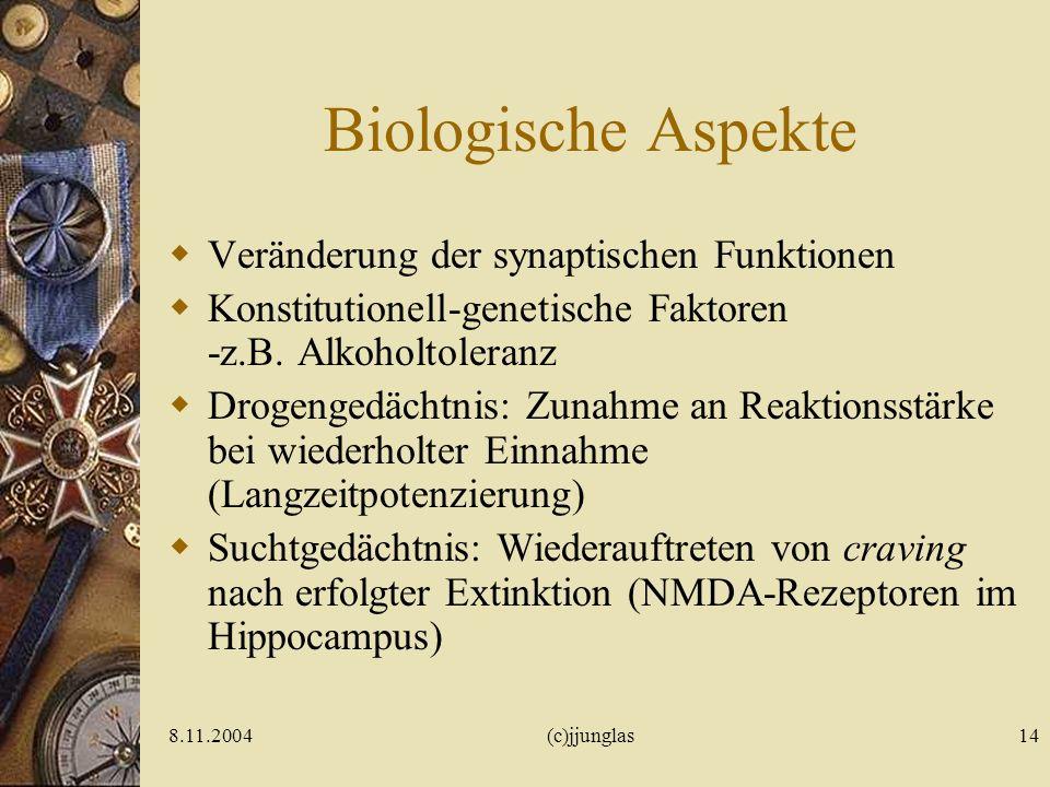 Biologische Aspekte Veränderung der synaptischen Funktionen