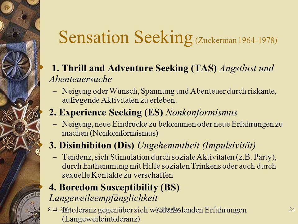 Sensation Seeking (Zuckerman 1964-1978)