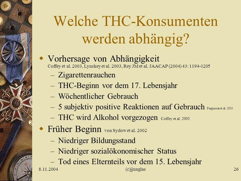 Welche THC-Konsumenten werden abhängig