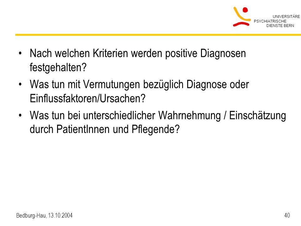 Nach welchen Kriterien werden positive Diagnosen festgehalten