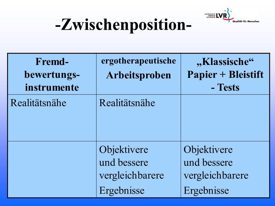 """Fremd-bewertungs-instrumente """"Klassische Papier + Bleistift - Tests"""