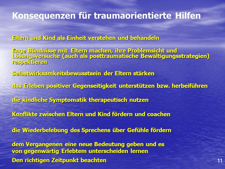 Konsequenzen für traumaorientierte Hilfen