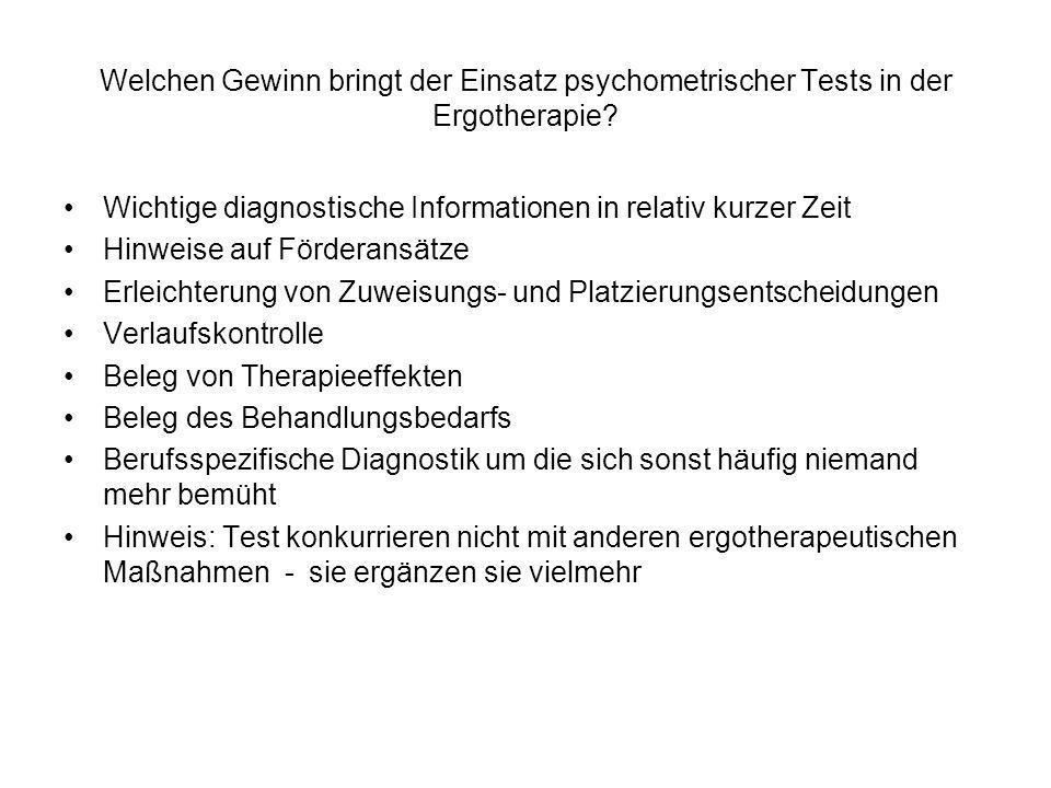 Welchen Gewinn bringt der Einsatz psychometrischer Tests in der Ergotherapie