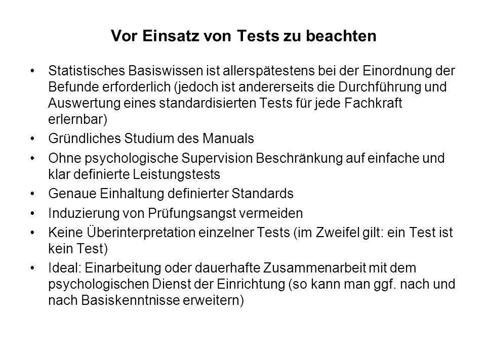 Vor Einsatz von Tests zu beachten
