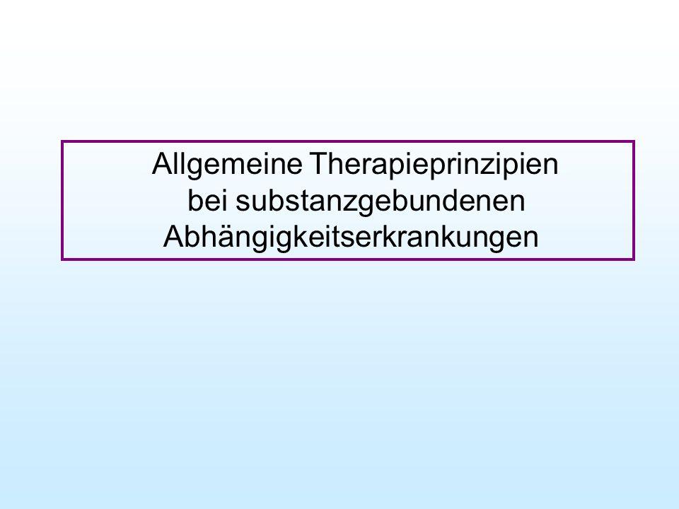 Allgemeine Therapieprinzipien bei substanzgebundenen