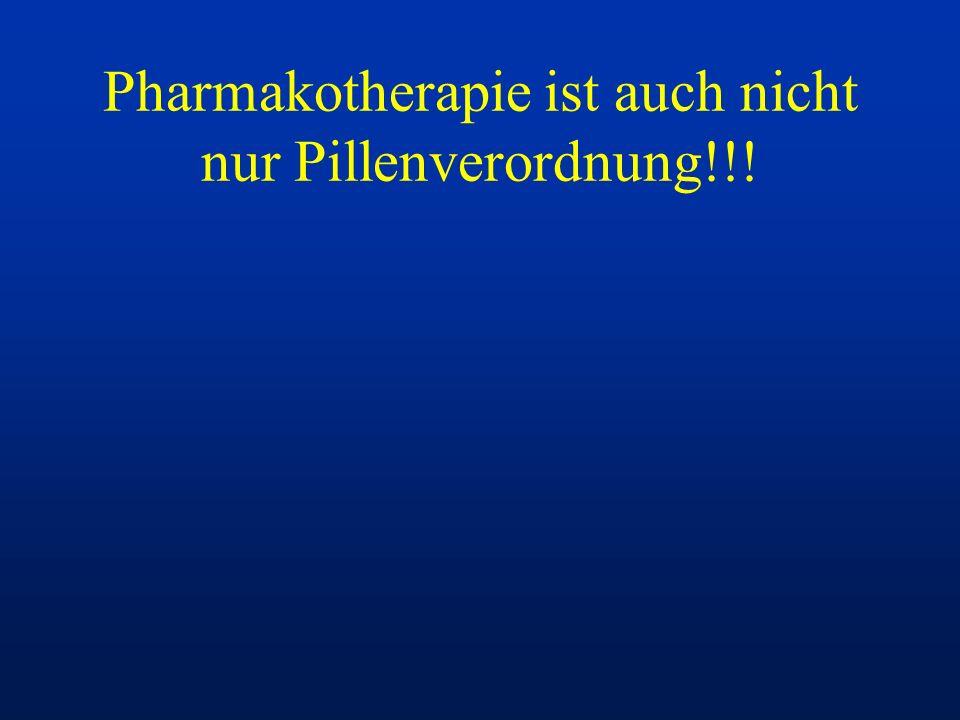 Pharmakotherapie ist auch nicht nur Pillenverordnung!!!