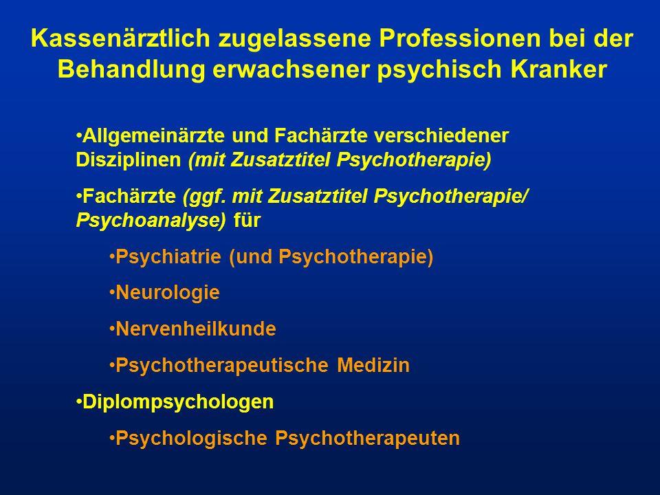 Kassenärztlich zugelassene Professionen bei der Behandlung erwachsener psychisch Kranker