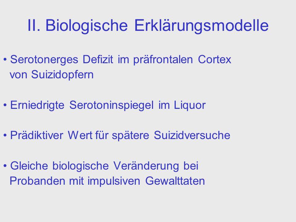 II. Biologische Erklärungsmodelle