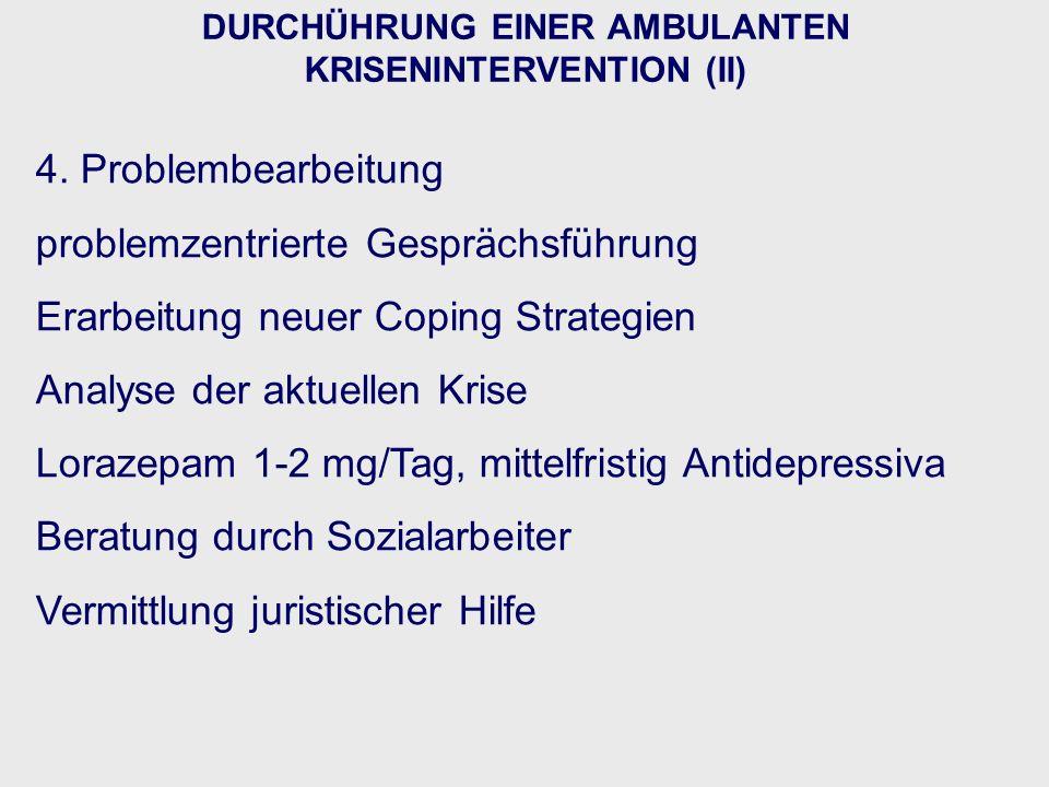 DURCHÜHRUNG EINER AMBULANTEN KRISENINTERVENTION (II)