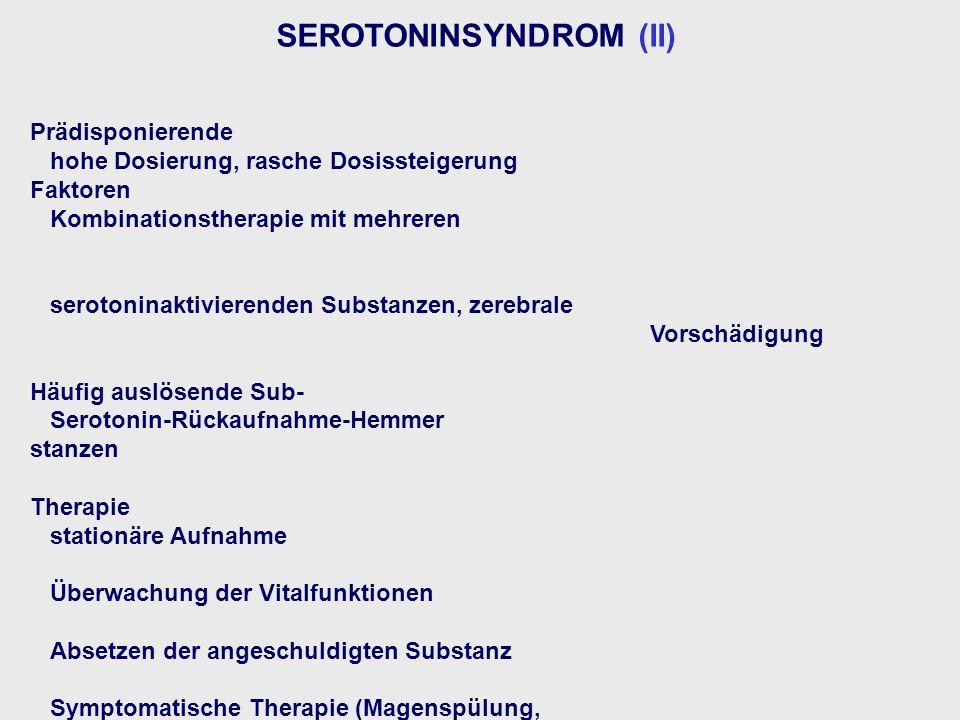 SEROTONINSYNDROM (II)