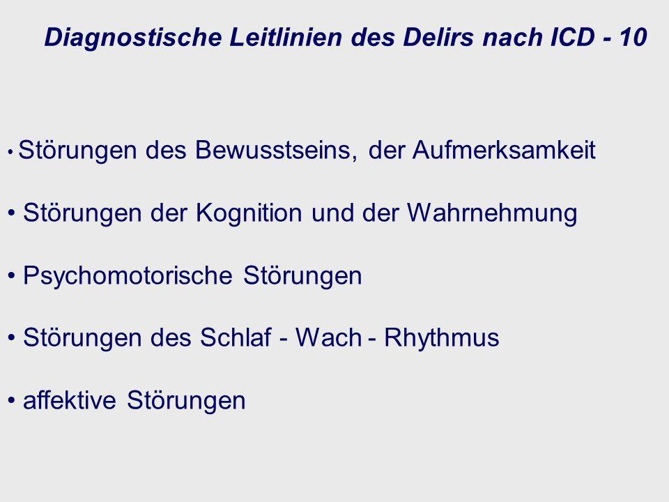 Diagnostische Leitlinien des Delirs nach ICD - 10