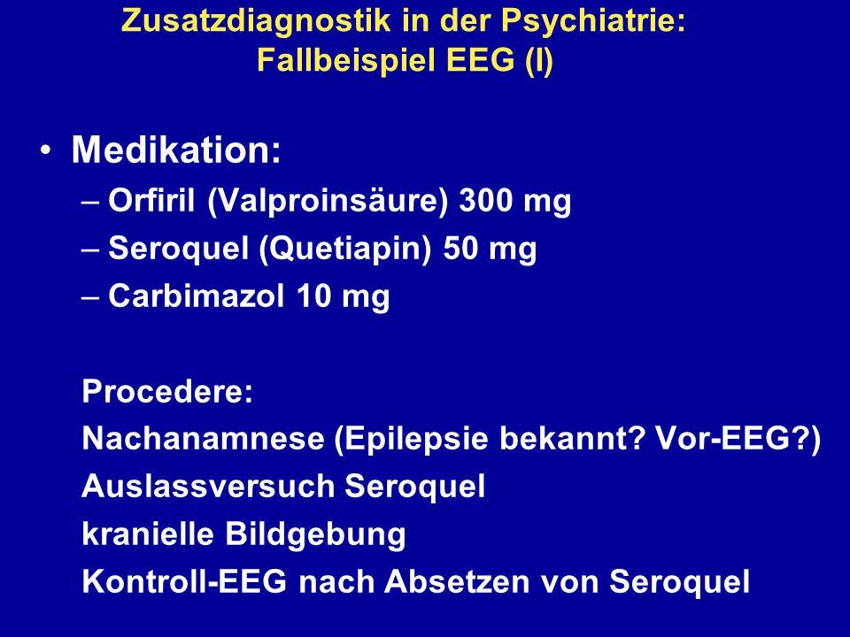 Zusatzdiagnostik in der Psychiatrie: Fallbeispiel EEG (I)