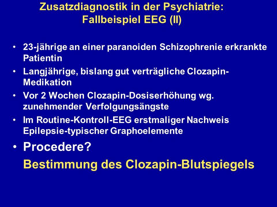 Zusatzdiagnostik in der Psychiatrie: Fallbeispiel EEG (II)