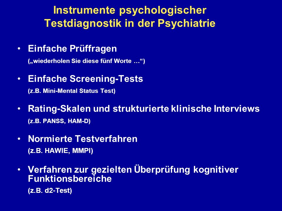 Instrumente psychologischer Testdiagnostik in der Psychiatrie