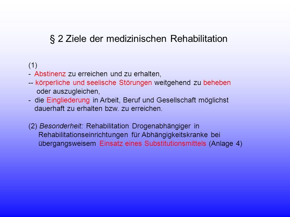 § 2 Ziele der medizinischen Rehabilitation
