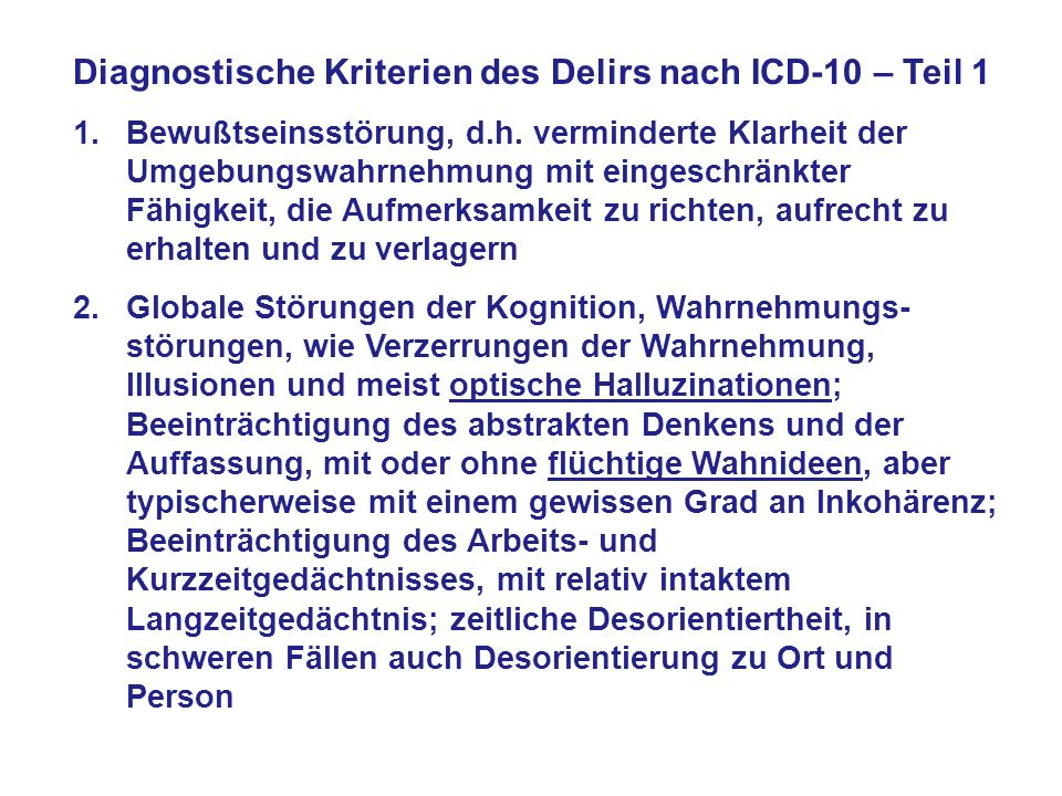 Diagnostische Kriterien des Delirs nach ICD-10 – Teil 1