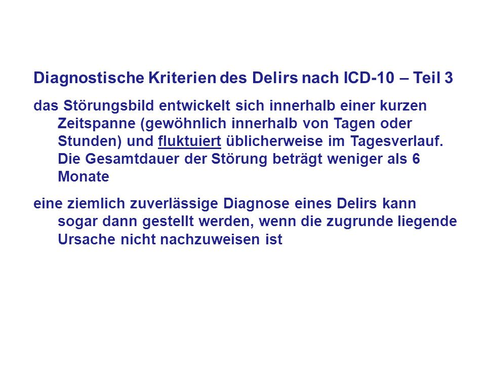 Diagnostische Kriterien des Delirs nach ICD-10 – Teil 3