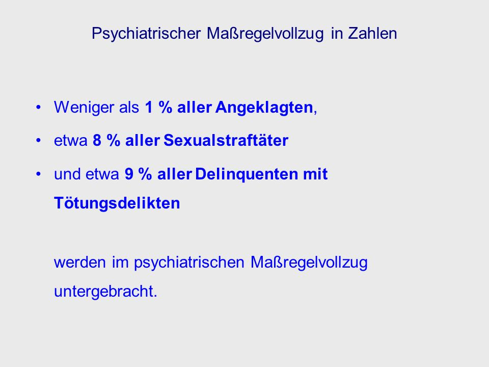Psychiatrischer Maßregelvollzug in Zahlen