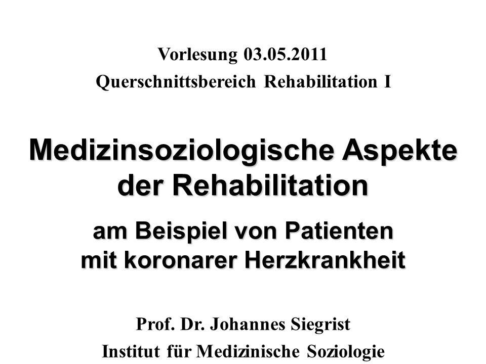 Vorlesung 03.05.2011 Querschnittsbereich Rehabilitation I.