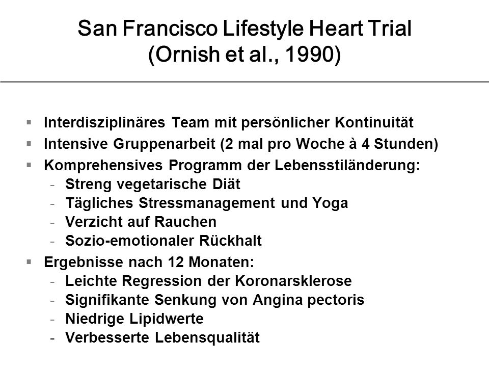 San Francisco Lifestyle Heart Trial (Ornish et al., 1990)
