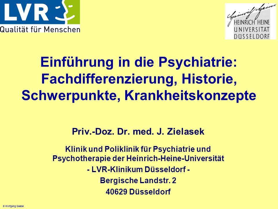 Priv.-Doz. Dr. med. J. Zielasek - LVR-Klinikum Düsseldorf -