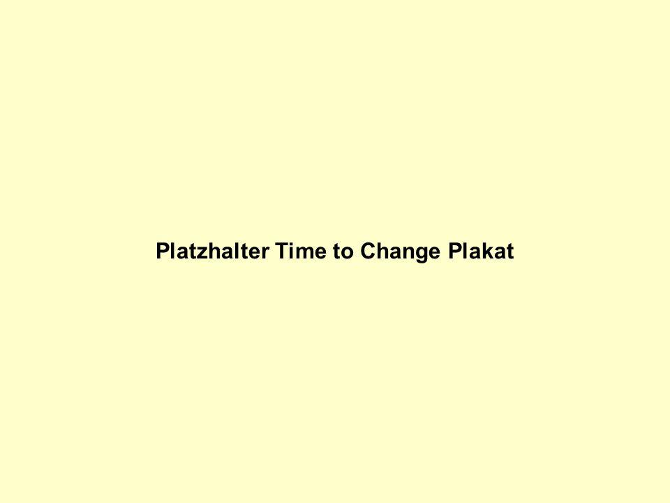 Platzhalter Time to Change Plakat