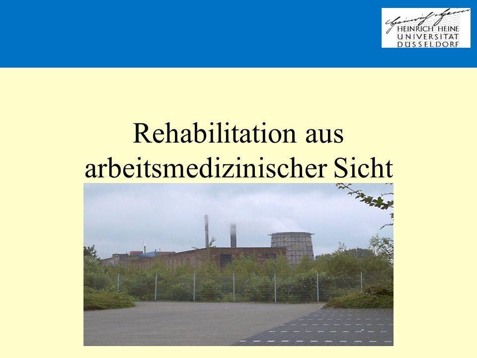Rehabilitation aus arbeitsmedizinischer Sicht