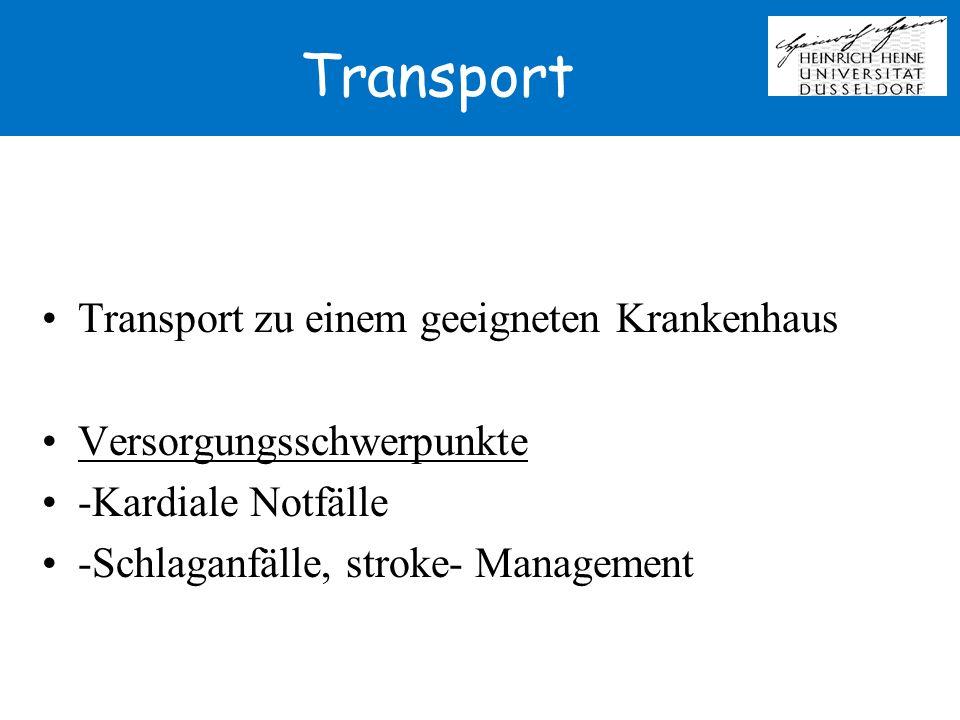 Transport Transport zu einem geeigneten Krankenhaus