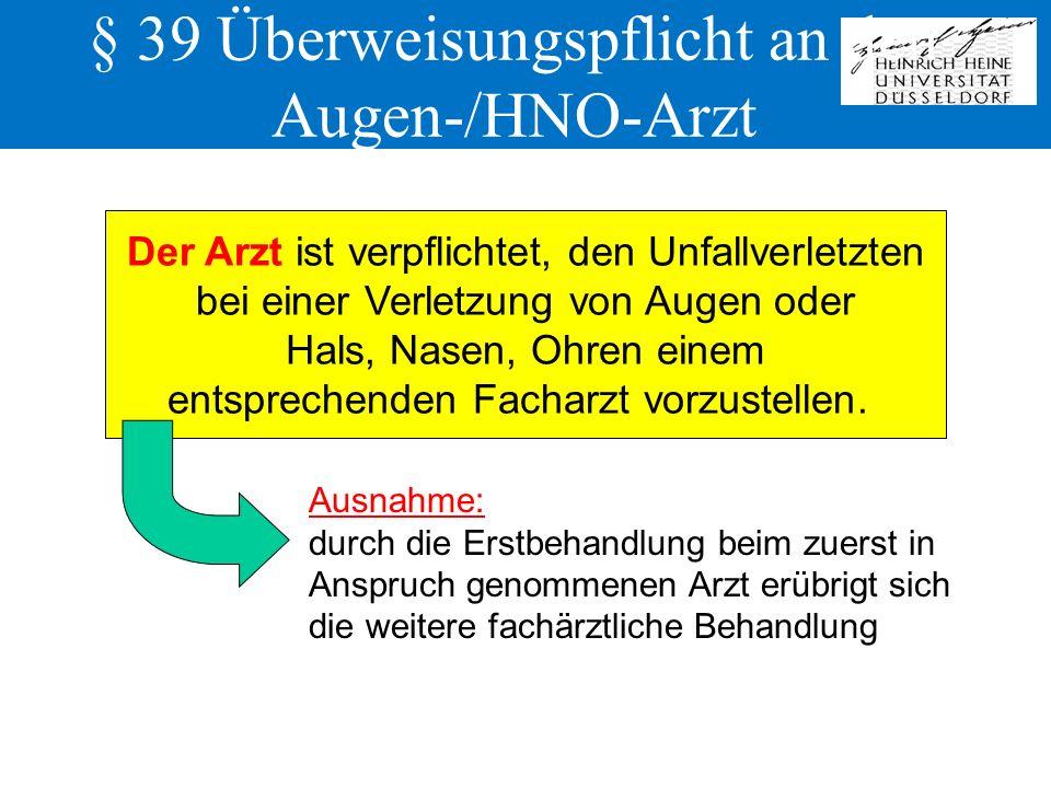 § 39 Überweisungspflicht an den Augen-/HNO-Arzt