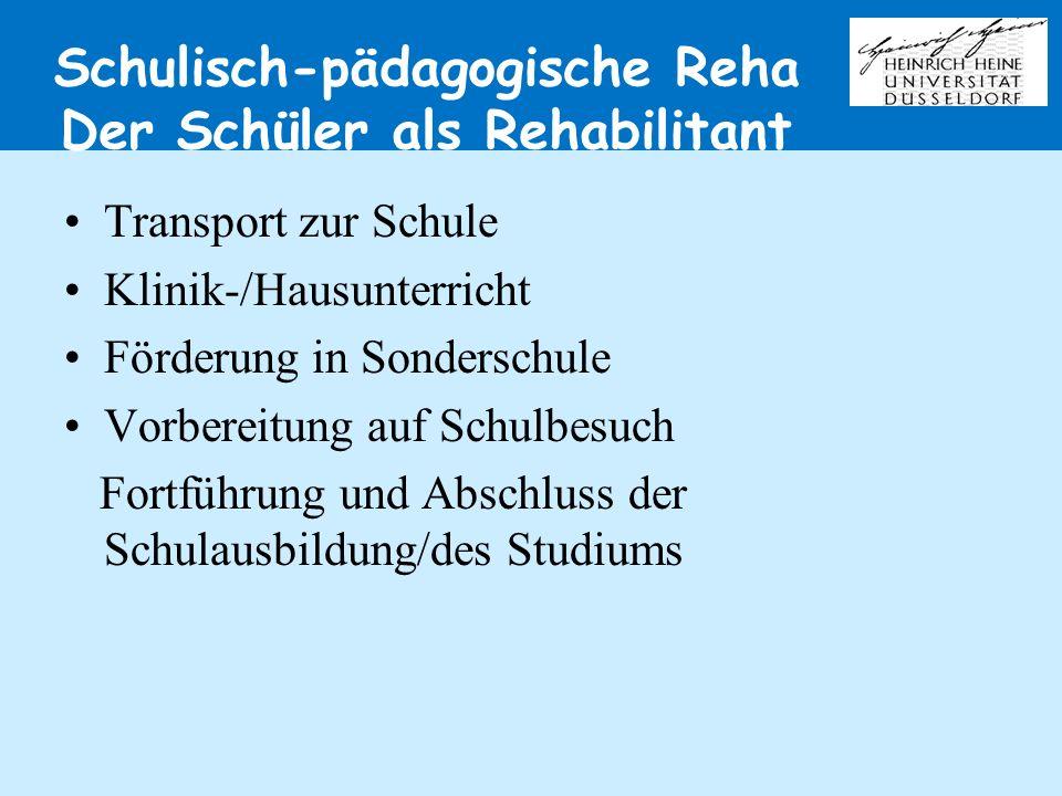 Schulisch-pädagogische Reha Der Schüler als Rehabilitant