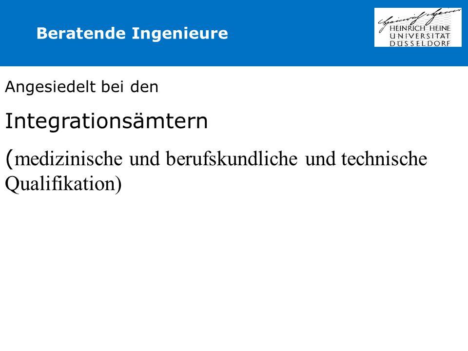 (medizinische und berufskundliche und technische Qualifikation)