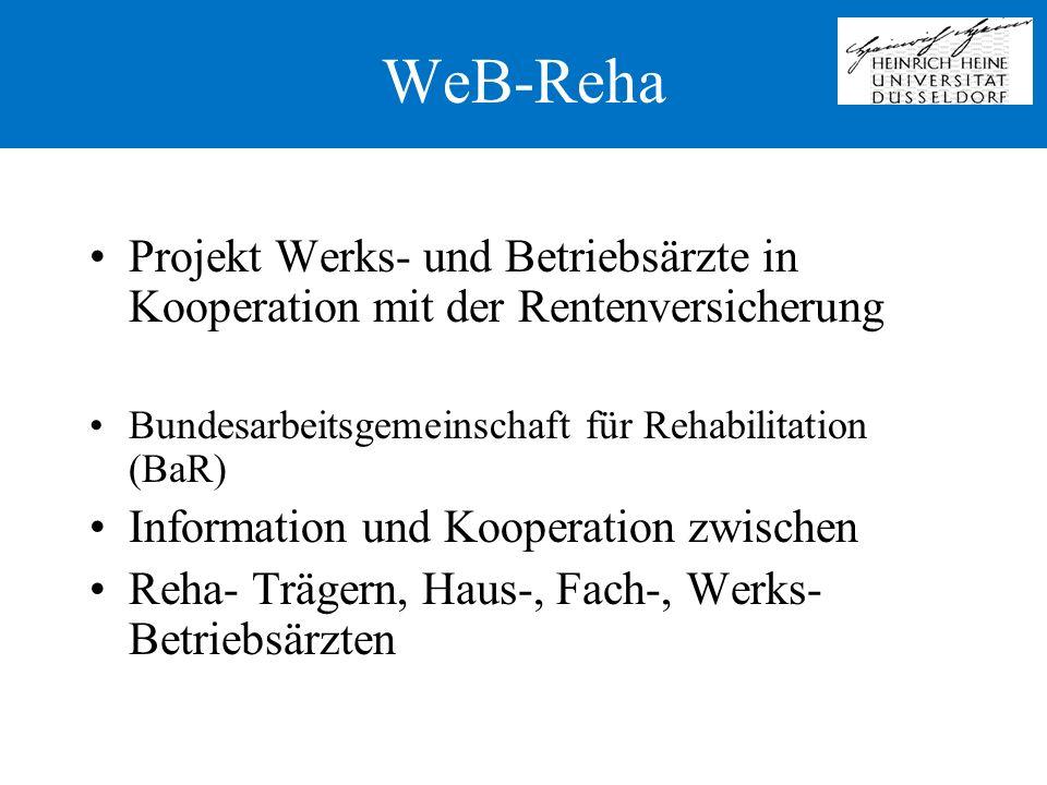 WeB-Reha Projekt Werks- und Betriebsärzte in Kooperation mit der Rentenversicherung. Bundesarbeitsgemeinschaft für Rehabilitation (BaR)