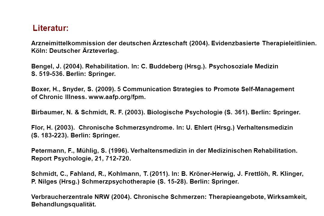 Literatur: Arzneimittelkommission der deutschen Ärzteschaft (2004). Evidenzbasierte Therapieleitlinien. Köln: Deutscher Ärzteverlag.