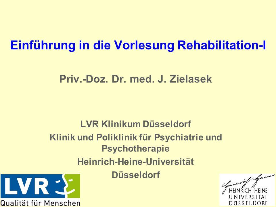Einführung in die Vorlesung Rehabilitation-I